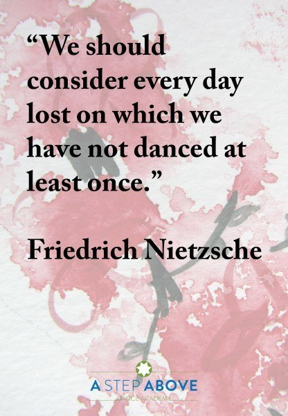 The Best Inspirational Dance Quotes A Step Above Dance Academy Delectable Inspirational Dance Quotes